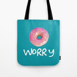 Doughnt Worry Tote Bag