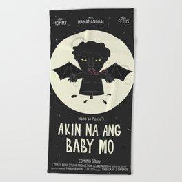Akin Na Ang Baby Mo (Philippine Mythological Creatures Series) Beach Towel