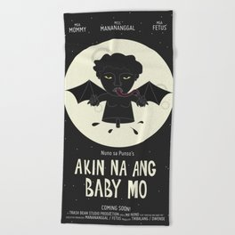 Akin Na Ang Baby Mo (Philippine Mythological Creatures Series) Beach Towel