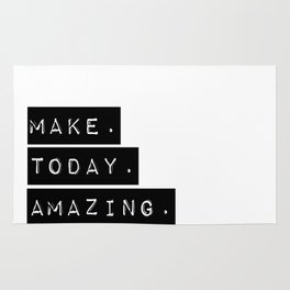 Make Today Amazing Rug