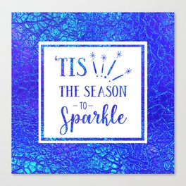 Tis The Season To Sparkle Canvas Print