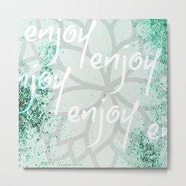 Plaisir - Enjoy Metal Print