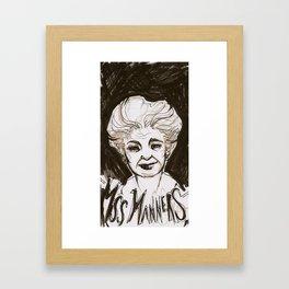 Miss Manners Framed Art Print