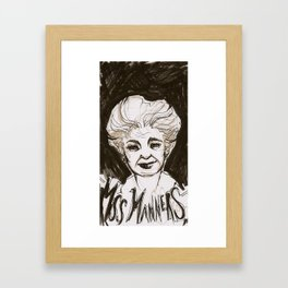 Miss Manners Framed Art Print