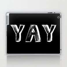 Yay Laptop & iPad Skin