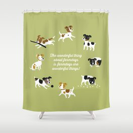 Farmdogs are wonderful things Shower Curtain