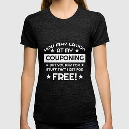 Funny Novelty Gift For Couponer T-shirt