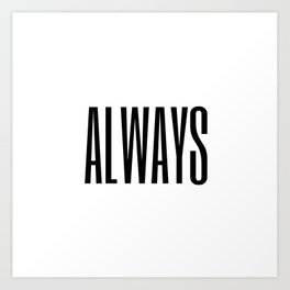 always II Art Print