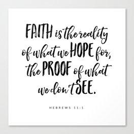 Hebrews 11:1 - Bible Verse Canvas Print