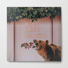 Please smile at strangers Metal Print