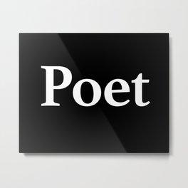 Poet inverse edition Metal Print