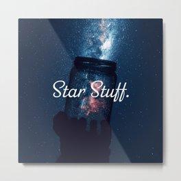 Star Stuff. (Blue) Metal Print