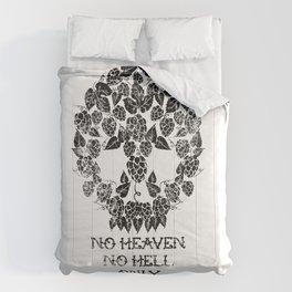 HEAVEN HELL AND CRAFT BEER Comforters