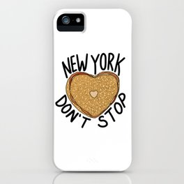 New York Don't Stop iPhone Case