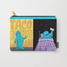 Taco in the streets, Burrito in the sheets. Carry-All Pouch