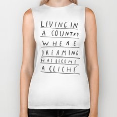 DREAMING IS CLICHÉ Biker Tank