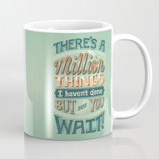 Just You Wait Mug