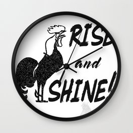 Rise and Shine Kids Room or Air BNB Country Style Print Wall Clock