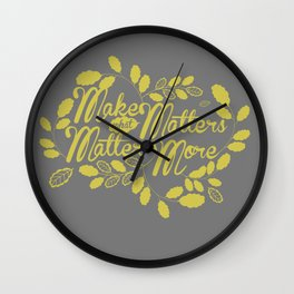 What Matters Wall Clock