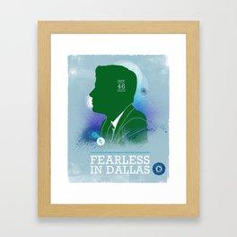 FEARLES: In Dallas Framed Art Print