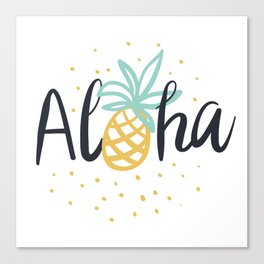 Aloha lettering and pineapple Canvas Print