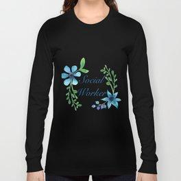 Social Worker For Women Social Worker Gifts Long Sleeve T-shirt