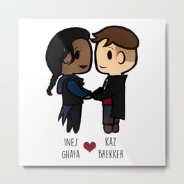Inej x Kaz - Six of Crows / Crooked Kingdom Metal Print