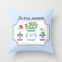I'm Still Growing Throw Pillow