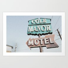 Cole Manor Motel Art Print