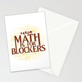 Math is for Blockers Stationery Cards