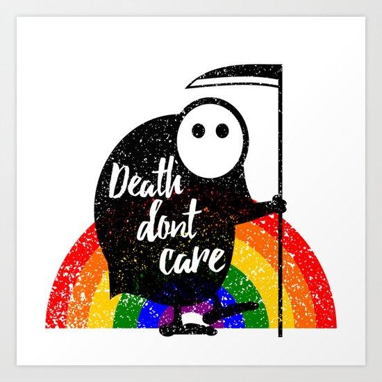 Death Don't Care Art Print