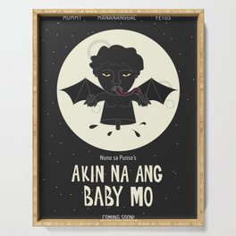 Akin Na Ang Baby Mo (Philippine Mythological Creatures Series) Serving Tray