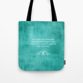 quoted  Tote Bag