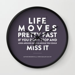 Life - Quotable Series Wall Clock