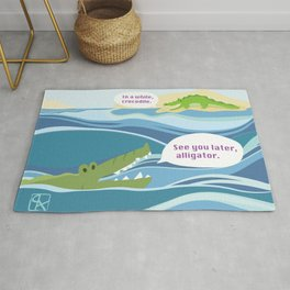 """See you later, alligator"" ""in a while, crocodile"" Rug"