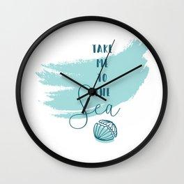Take me to the Sea Wall Clock