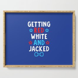 Getting Red, White And Jacked Serving Tray