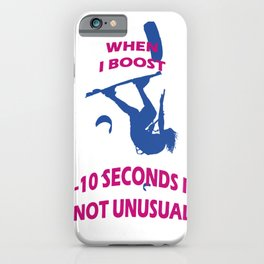 When I Boost 5-10 Seconds Is Not Unusual Neon Pink and Blue iPhone Case