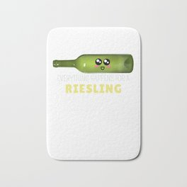 Everything Happens For A Riesling Funny Wine Pun Bath Mat