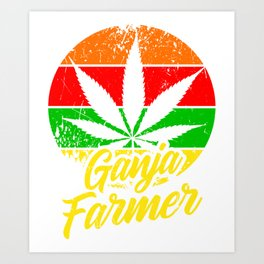 GANJA FARMER Marijuana Leaf Gifts For Stoner 420 Art Print