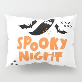 Funny spooky night halloween with bats and ghosts - Halloween hand drawn quotes illustration. Funny humor. Life sayings. Spooky funny quotes. Pillow Sham