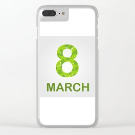 International Women's Day - March 8 Clear iPhone Case