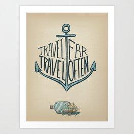 Travel Far Art Print