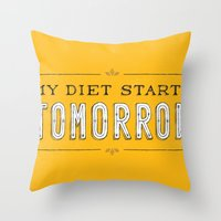 My Diet Starts Tomorrow Throw Pillow