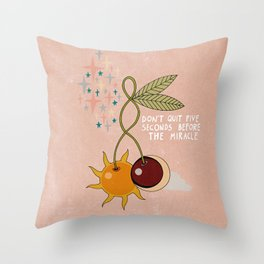Don't quit Throw Pillow