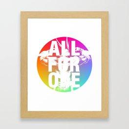 ALL FOR ONE Framed Art Print