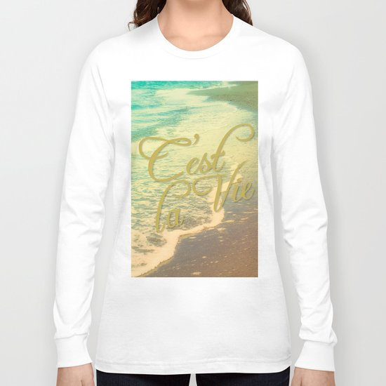 Beach Waves I - C'est La Vie Long Sleeve T-shirt