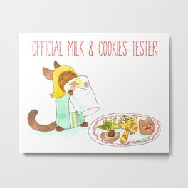 Official Milk and Cookies Tester Metal Print