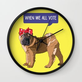 Political Pup-When We All Vote Shar Pei Wall Clock