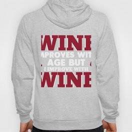 Top Costume Ideas. Gift For Wine Lover Hoody